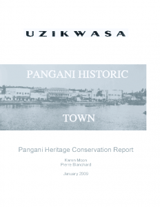UZIKWASA Pangani Heritage Conservation Report 2009